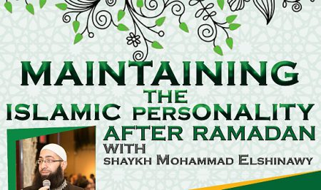 RECORDING: Maintaining the Islamic Personality after Ramadan
