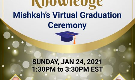 Celebrating Knowledge: Mishkah Virtual Graduation